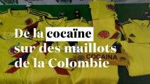 Colombie : des maillots de foot imprégnés de cocaïne