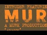 Intruder (A Murk Production) - Amame (Dyed Soundorom Dub Version)