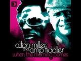 Alton Miller & Amp Fiddler - When The Morning Comes (Main Vocal Mix) [Full Length] 2010