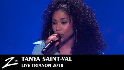 Tanya Saint-Val - Mi Chalè - Trianon Paris 2018 - LIVE HD