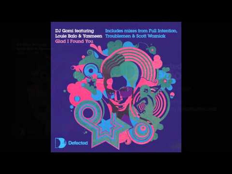 DJ Gomi feat. Louie Balo & Yasmeen - Glad I Found You (Blaze and DJ Gomi Vocal Mix)