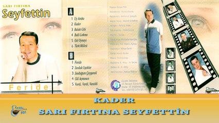 Sarı Fırtına Seyfettin  - Kader  (Official Audio)