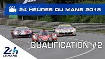 2018 24 Hours of Le Mans - HIGHLIGHTS - Qualifying #2