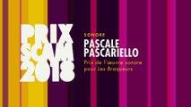 Prix de l'œuvre sonore 2018  : Pascale Pascariello