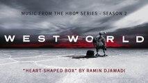 Westworld season 2 - Nirvana Heart-Shaped Box piano - Soundtrack