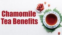 15 Ways How Chamomile Tea Benefits Your Health | Boldsky