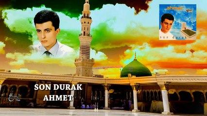Ahmet  - Son Durak  (Official Audio)