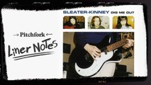 Explore Sleater-Kinney's Dig Me Out (in 5 Minutes)