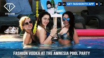 Ania J with FASHION VODKA at the Amnesia Pool Party in Cyprus | FashionTV | FTV