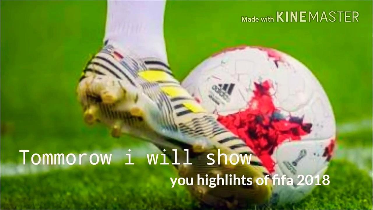 Highlights of fifa 2018