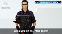 Palm Angels Milan Men Fashion Week Spring/Summer 2019   FashionTV   FTV
