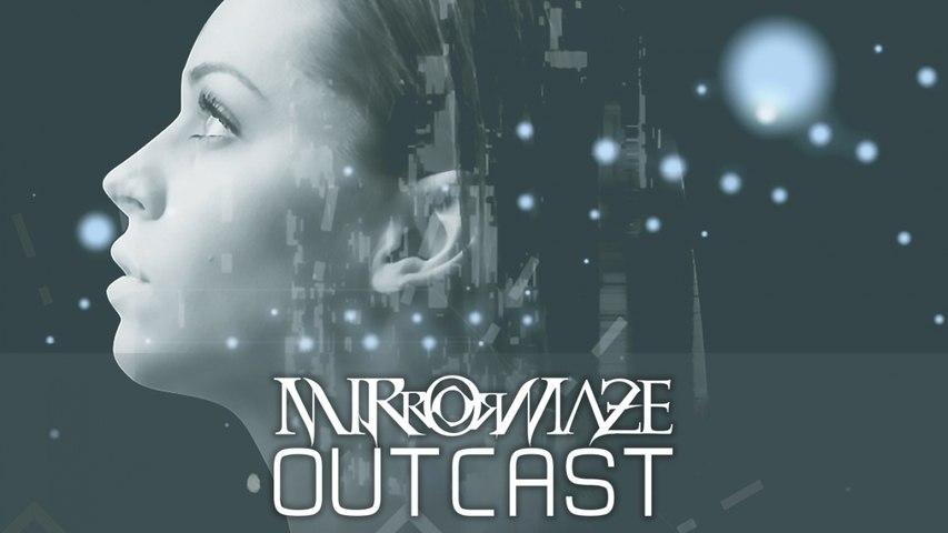 MirrorMaze - Outcast