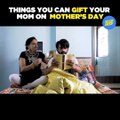 Mother son relationships are special and gifts make them extra special. So this mother's day why not gift your mother, gifts that you would want to gift yoursel