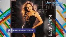 NUNCA PENSÉ LLORAR Hipatia Balseca, Solo Exitos Música Ecuatoriana