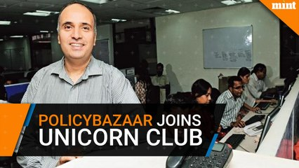 Policybazaar joins unicorn club with $200 million funding