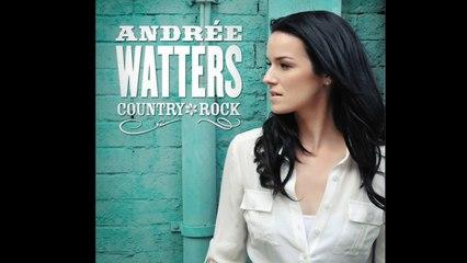 Andrée Watters - Souvenirs