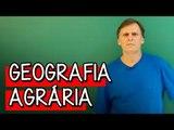 Geografia Agrária - Extensivo Geografia | Descomplica