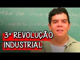 3ª Revolução Industrial - Extensivo Geografia | Descomplica