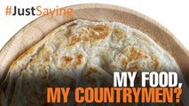 #JUSTSAYING: My food, my countrymen?