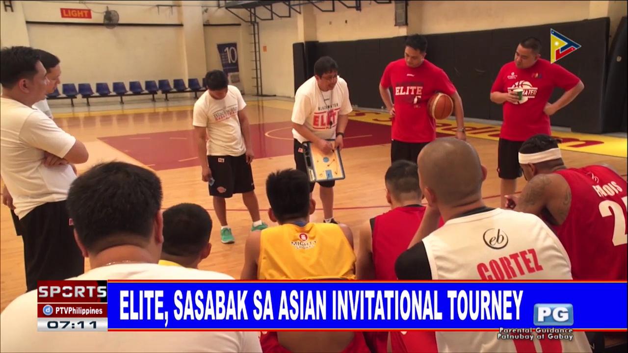 SPORTS BALITA: Elite, sasabak sa Asian Invitational Tourney