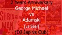DJ Jap vs Cub - George Michael vs Adamski (vs Seal) - Killer (2 Years Anniversary special MusikvideoMix)