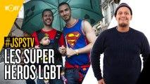 Je sais pas si t'as vu... Les super-héros LGBT #JSPSTV