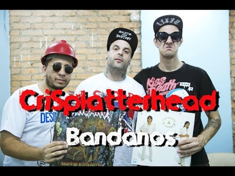 Meninos da Podrera - CriSplatterhead (Bandanos) - S02E08