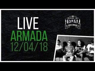 LIVE - Henrike e Galindo (Armada) - 12/04/2018