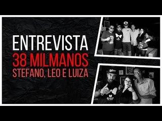 Meninos da Podrera - 38MilManos (Stefano, Leo e Luiza) - S04E05