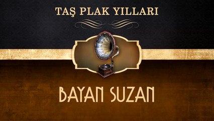 Bayan Suzan - Taş Plak Yılları (Full Albüm)