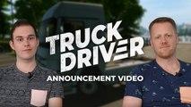 Truck Driver - Vidéo d'annonce des développeurs