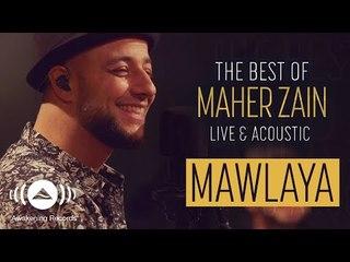 Maher Zain - Mawlaya | ماهر زين - مولاي (Live & Acoustic - 2018)