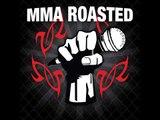 Renato Laranaja, Josh Barnett and Andrew Montanez - MMA ROASTED PODCAST