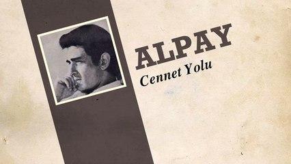 Alpay - Cennet Yolu (45'lik)