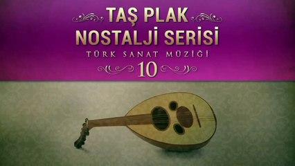Çeşitli Sanatçılar - Taş Plak Nostalji Serisi 10 (Türk Sanat Müziği)