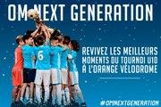 OM Next Gen   Les meilleurs moments du tournoi U10