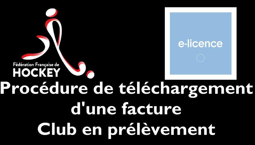 [INTRANET FFH] Procédure de téléchargement d'une facture - Club en prélèvement