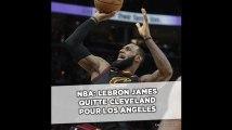 NBA: LeBron James file aux Los Angeles Lakers