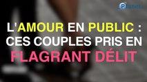 L'amour en public : ces couples ont été pris sur le fait !