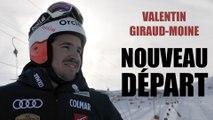 Valentin Giraud-Moine : Nouveau départ