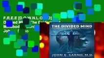 F.R.E.E [D.O.W.N.L.O.A.D] The Divided Mind: The Epidemic of Mindbody Disorders by John E Sarno
