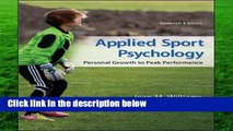 D.O.W.N.L.O.A.D [P.D.F] Applied Sport Psychology: Personal Growth to Peak Performance by Jean