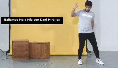 Dani Miralles te enseña a bailar Mala Mía, de Maluma