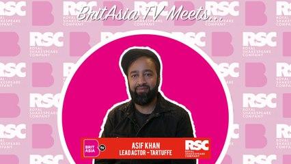 BritAsia TV Meets | Tartuffe Writers -  Asif Khan