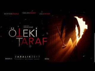 Öteki Taraf Film 8 Aralık'ta Sinemalarda!