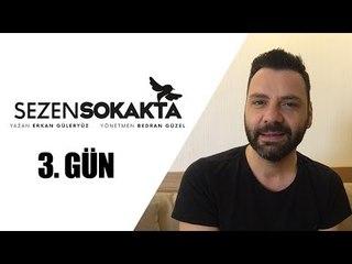 Sezen Sokakta Günlüğü - Trabzon / 3. Gün