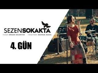 Sezen Sokakta Günlüğü - Eskişehir / 4. Gün