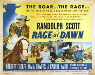 Randolph Scott  Rage of Dawn (1955) Director: Tim Whelan