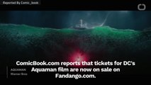Tickets For 'Aquaman' Are Now On Sale