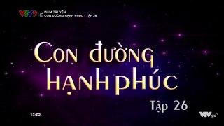 Con Duong Hanh Phuc Tap 26 Long Tieng Hay Phim Hoa Ngu